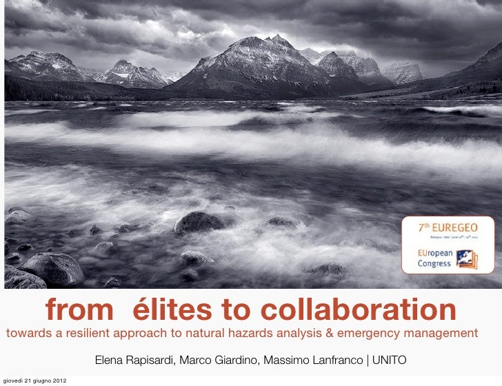 from élites to collaboration towards a resilient approach to natural hazards analysis & emergency management              ...