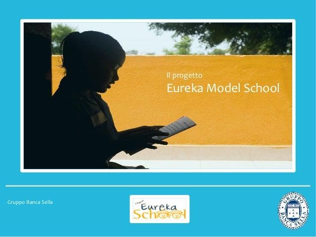 Eureka Model School - presentazione del progetto