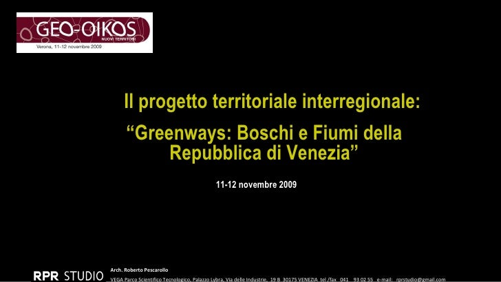 Presentazione Greenways: Boschi e Fiumi della Repubblica di Venezia