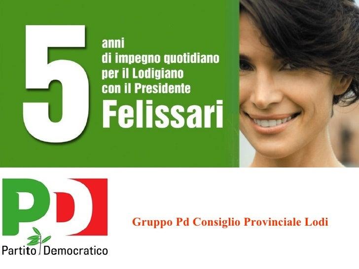 Gruppo Pd Consiglio Provinciale Lodi