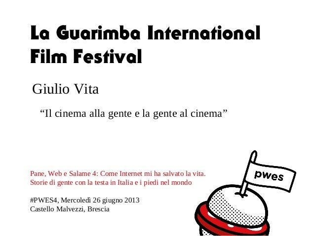 """Giulio Vita """"Il cinema alla gente e la gente al cinema"""" Pane, Web e Salame 4: Come Internet mi ha salvato la vita. Storie ..."""