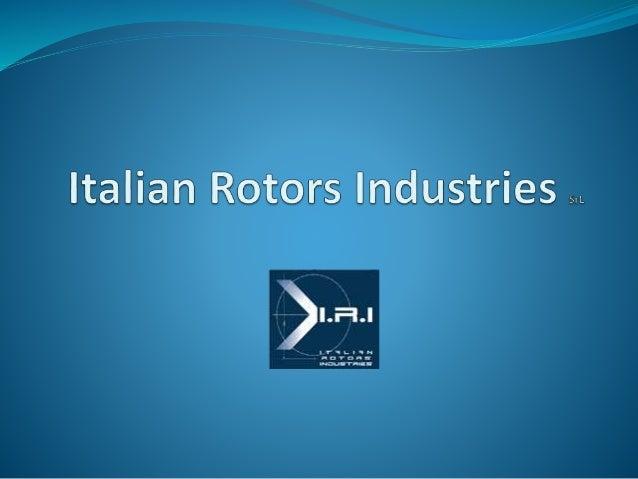 Italian Rotor Industries / Customer Presentation