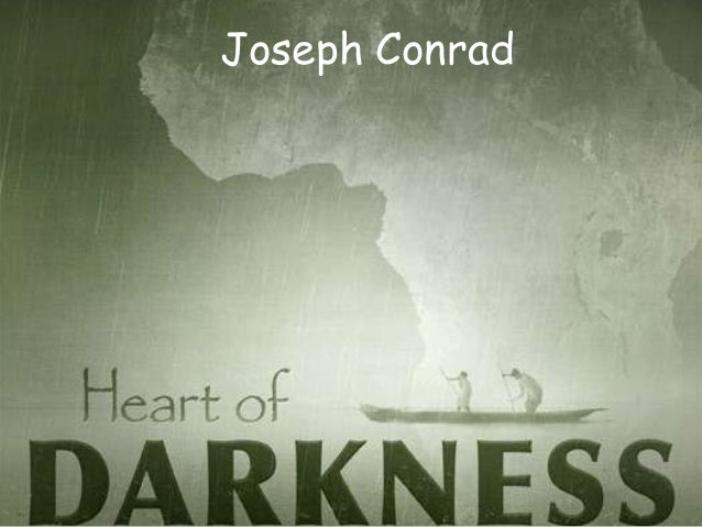 Ignorance and Racism in Joseph Conrad's Heart of Darkness
