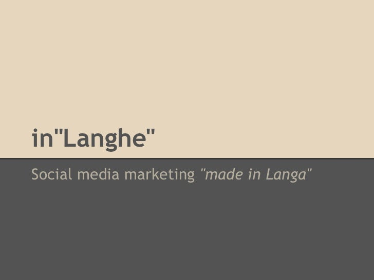 "in""Langhe""Social media marketing ""made in Langa"""