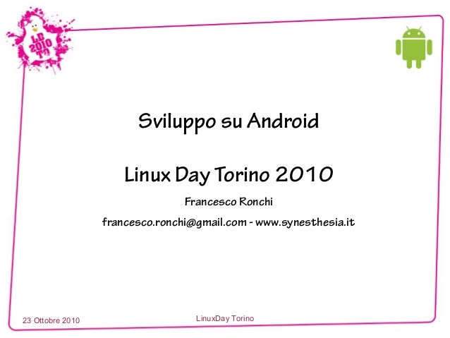 Sviluppo Android (LinuxDay TO 2010)