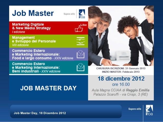 Job Master Day, 18 Dicembre 2012