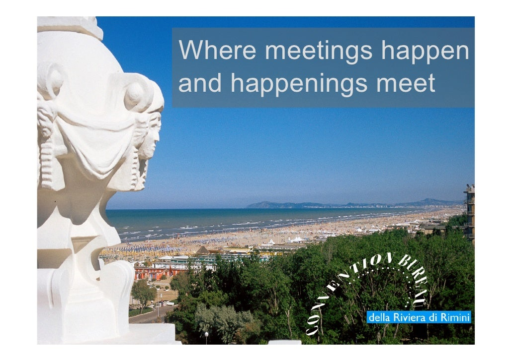 Riviera di Rimini, where meetings happen and happenings meet