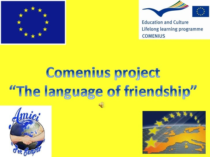 "COENIUS PROJECT ""THE LANGUAGE OF FRIENDSHIP"""