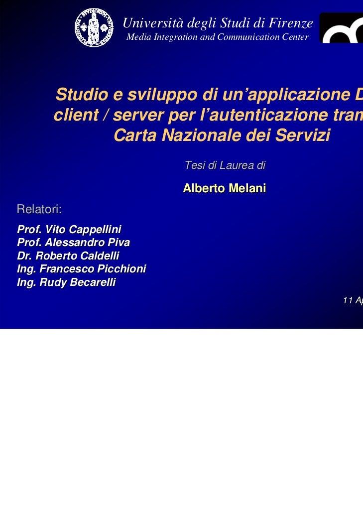 Università degli Studi di Firenze                    Media Integration and Communication Center       Studio e sviluppo di...