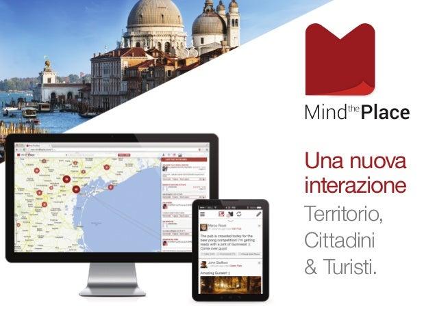 Una nuova interazione Territorio, Cittadini & Turisti.