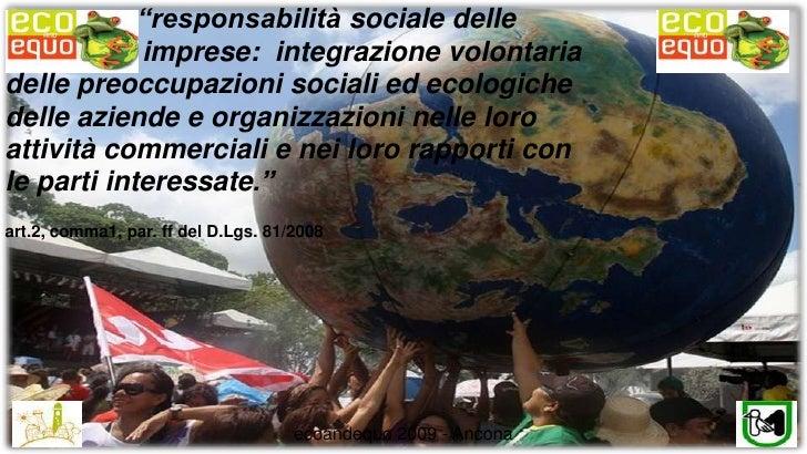 """""""responsabilità sociale delle         imprese:  integrazione volontaria delle preoccupazioni sociali ed ecologiche  delle..."""