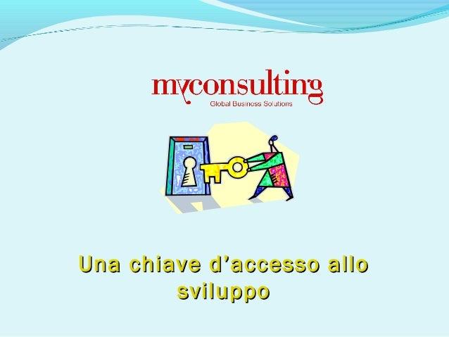 Una chiave d'accesso alloUna chiave d'accesso allo svilupposviluppo