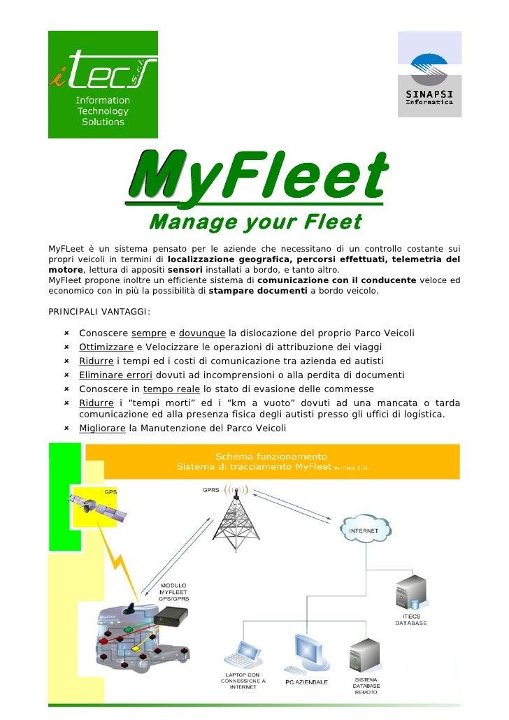 1                     M yFleet                      Manage your Fleet MyFLeet è un sistema pensato per le aziende che nece...