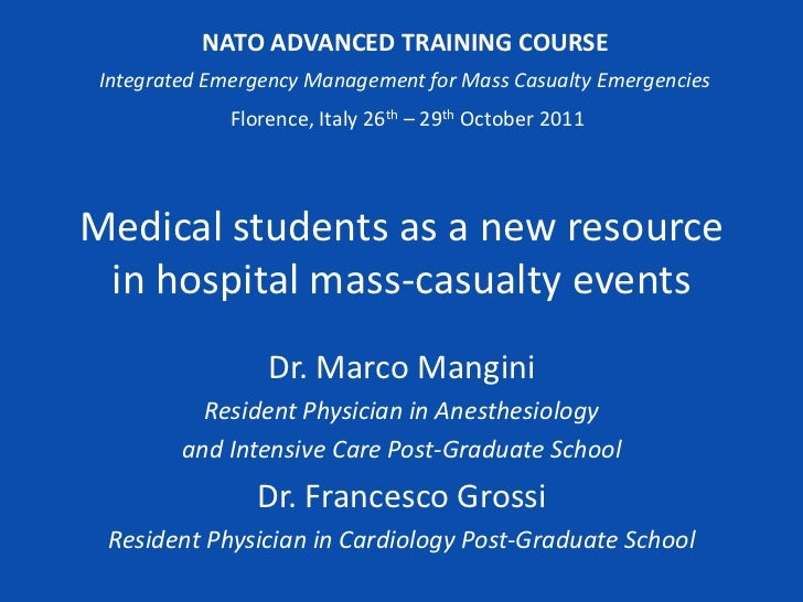 NATO ADVANCED TRAINING COURSE Integrated Emergency Management for Mass Casualty Emergencies              Florence, Italy 2...