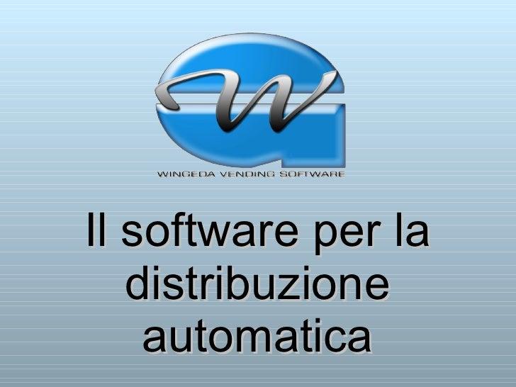 Il software per la distribuzione automatica