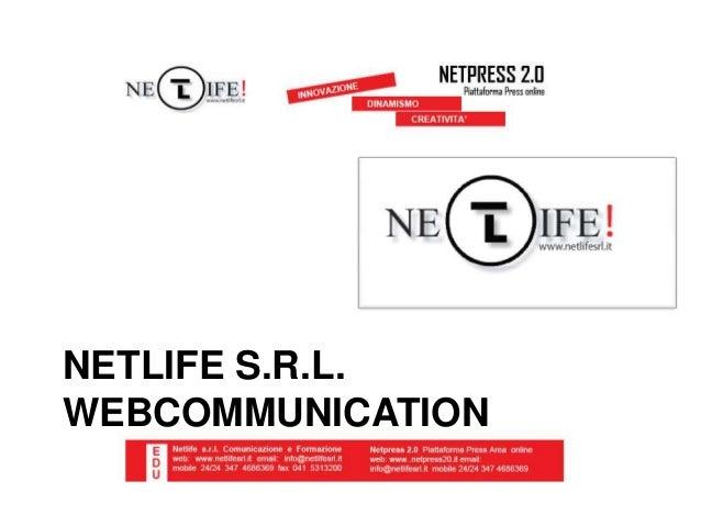 NETLIFE S.R.L.WEBCOMMUNICATION