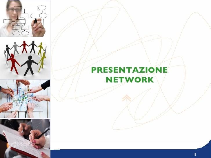 Presentazione Network