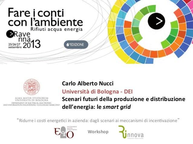 Scenari futuri della produzione e distribuzione dell'energia: le smart grid