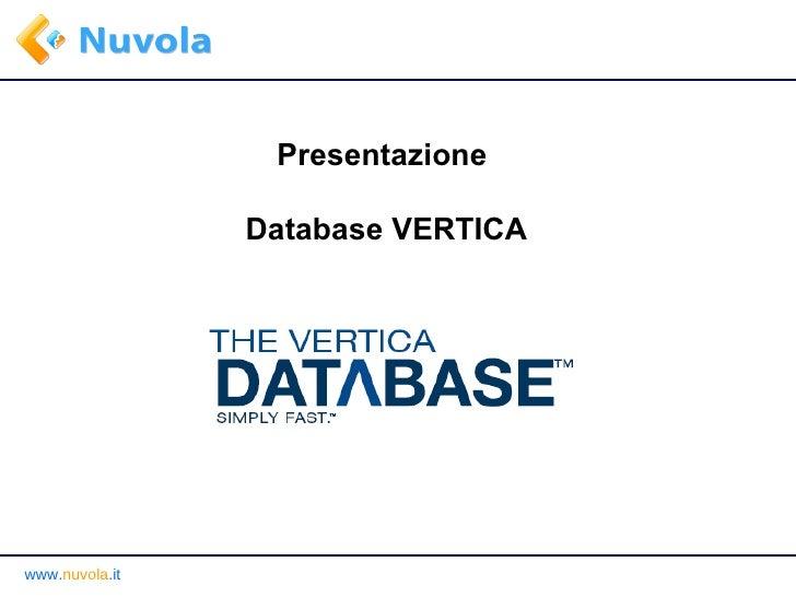 Presentazione  Database VERTICA