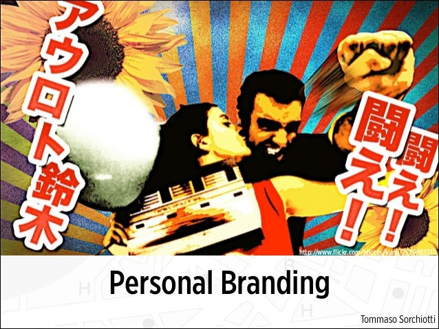 Il Personal Branding - La valorizzazione del talento e dell'unicità della Persona