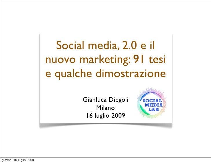 Social media, 2.0 e il                          nuovo marketing: 91 tesi                          e qualche dimostrazione ...