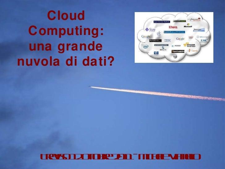 Presentazione Cloud Computing Treviso 12 ottobre 2011