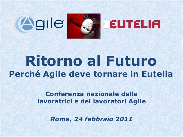 Perchè Agile deve tornare Eutelia