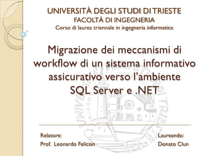 UNIVERSITÀ DEGLI STUDI DI TRIESTE                FACOLTÀ DI INGEGNERIA        Corso di laurea triennale in ingegneria info...