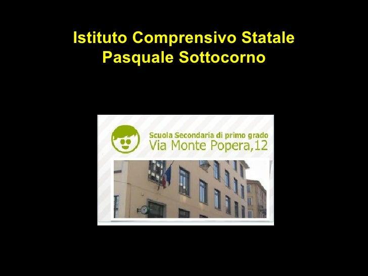 Istituto Comprensivo Statale Pasquale Sottocorno
