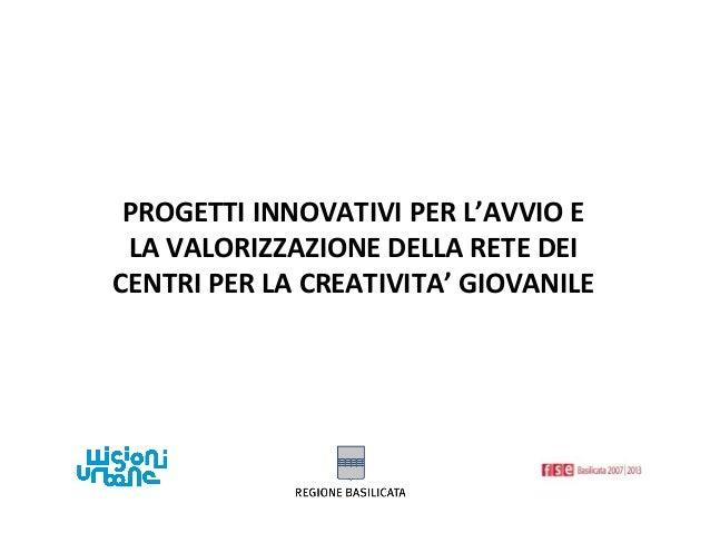 Presentazione progetti innovativi