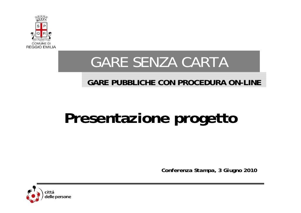 Presentazione progetto gare senzacarta comune di reggio emilia