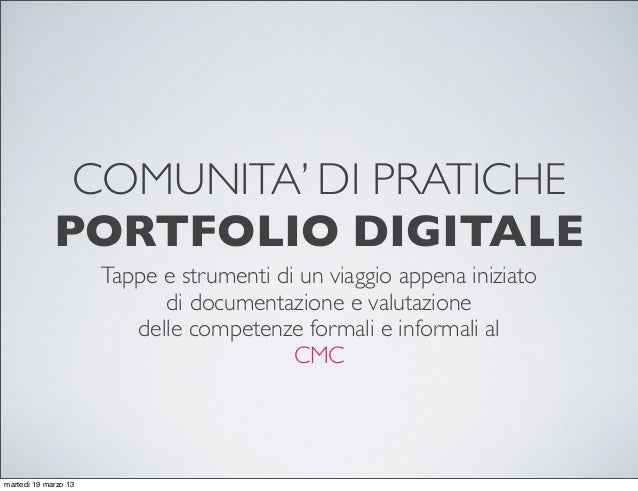 progetto Portfolio - comunità di pratiche al CMC - 20mar2013