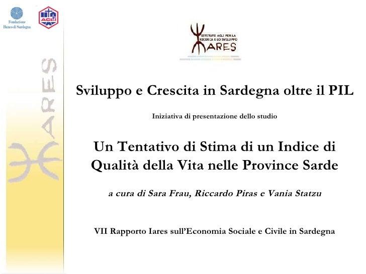 Qualità della vita in Sardegna - Un tentativo di stima di un indice di qualità della vita nelle province sarde
