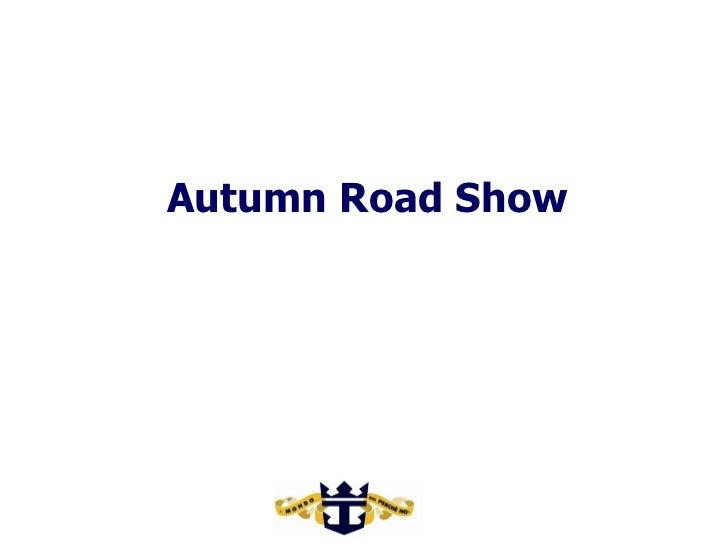 Autumn Road Show