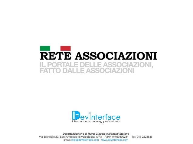 DevInterface snc di Marai Claudio e Mancini Stefano Via Brennero 20, Sant'Ambrogio di Valpolicella (VR) – P.IVA 0408030023...