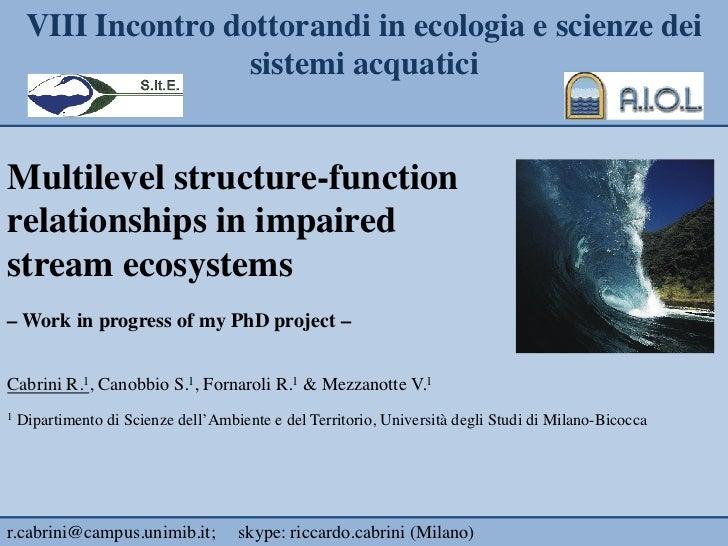 VIII Incontro dottorandi in ecologia e scienze dei                       sistemi acquatici                               ...
