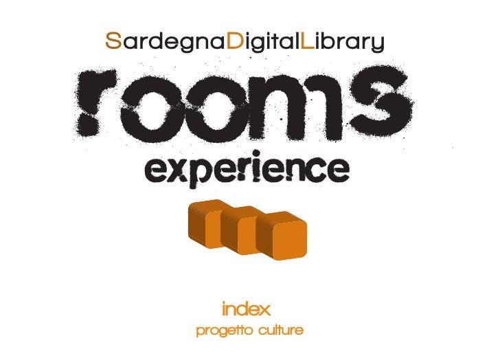 rooms SardegnaDigitalLibrary        experience            index        progetto culture