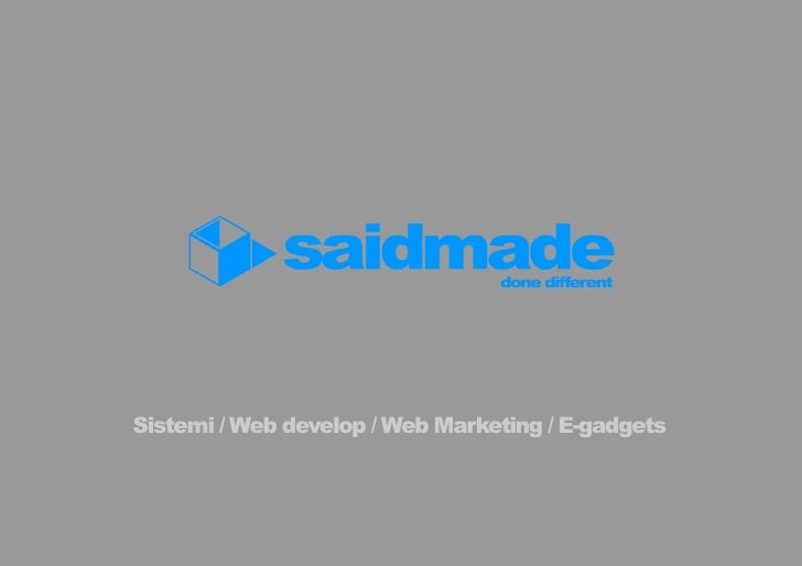 Sistemi / Web develop / Web Marketing / E-gadgets