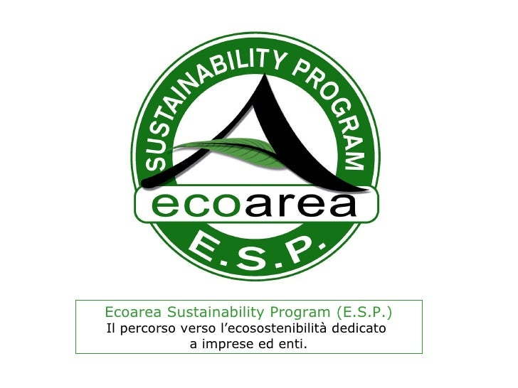 Presentazione ESP - Ecoarea Sustainability Program