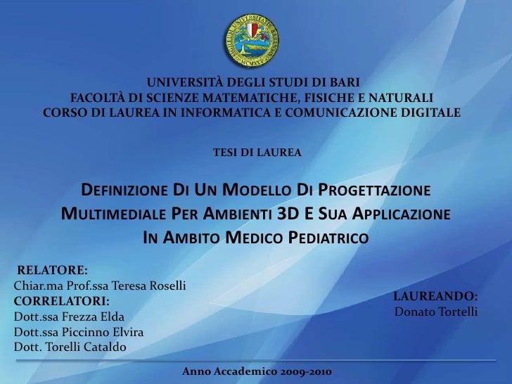 UNIVERSITÀ DEGLI STUDI DI BARI <br />FACOLTÀ DI SCIENZE MATEMATICHE, FISICHE E NATURALI <br />CORSO DI LAUREA IN INFORMATI...