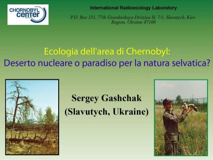 Sergey Gashchak: Ecology of the Chernobyl Zone