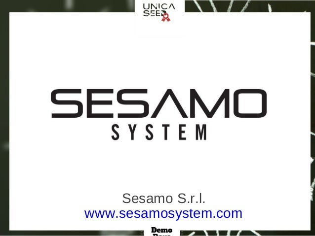 Unicaseed Demo Days - Sesamo System