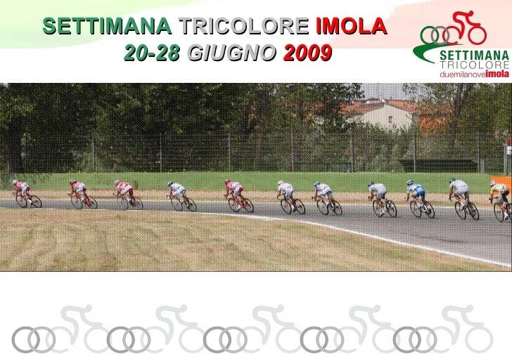 Villaggio Tricolore 2009 - Imola