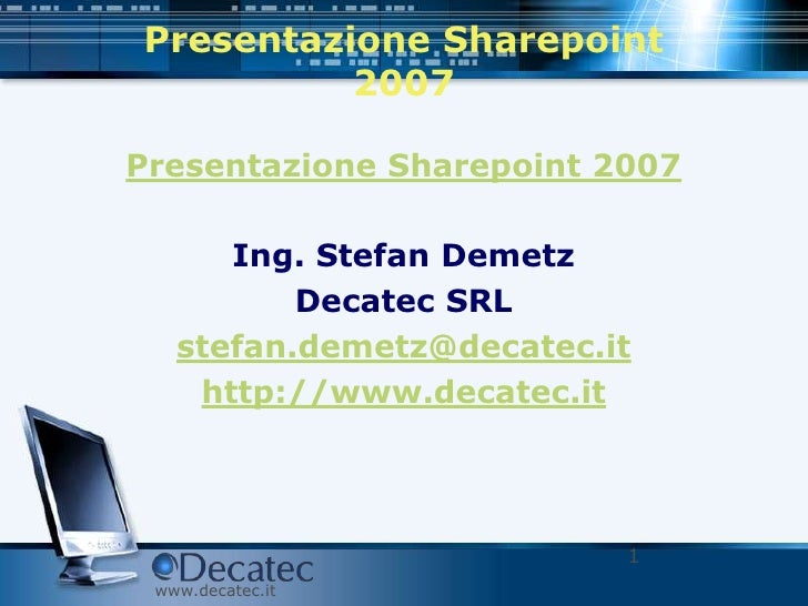 Presentazione Sharepoint 2007 - MOSS - WSS