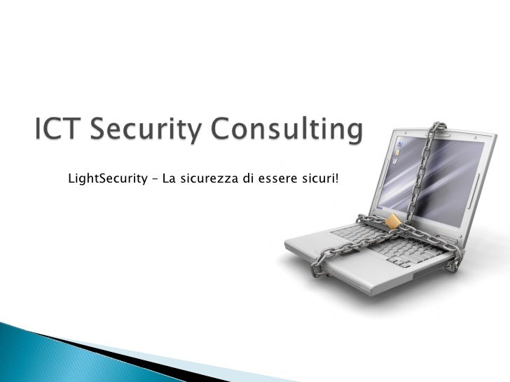 LightSecurity – La sicurezza di essere sicuri!
