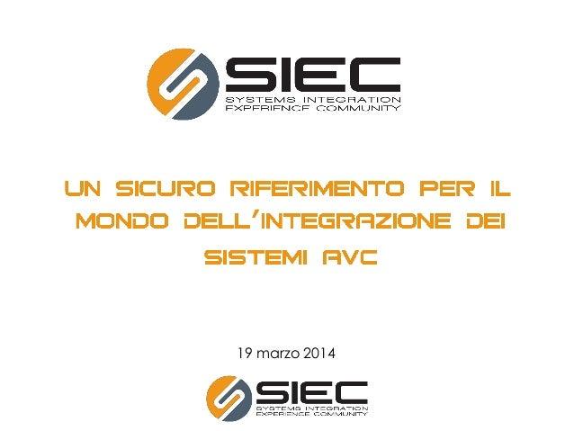 Presentazione siec 19.03.2014