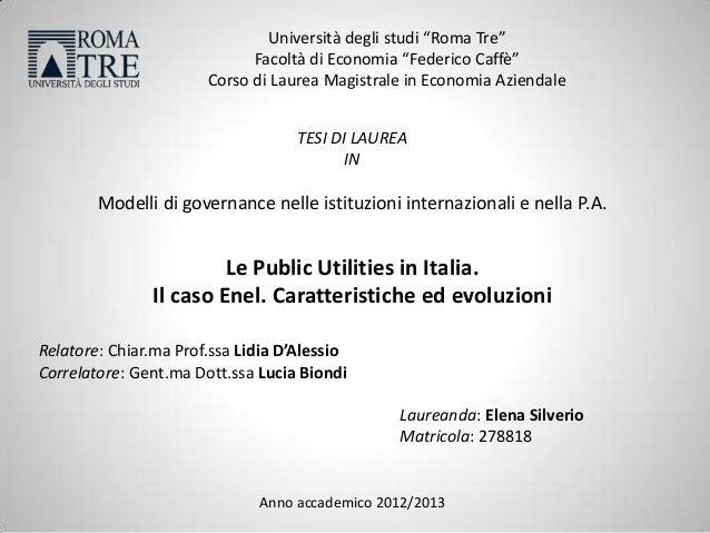 """Università degli studi """"Roma Tre"""" Facoltà di Economia """"Federico Caffè"""" Corso di Laurea Magistrale in Economia Aziendale TE..."""