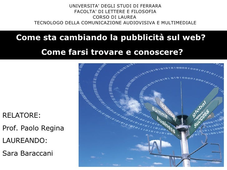 UNIVERSITA' DEGLI STUDI DI FERRARA FACOLTA' DI LETTERE E FILOSOFIA CORSO DI LAUREA  TECNOLOGO DELLA COMUNICAZIONE AUDIOVIS...