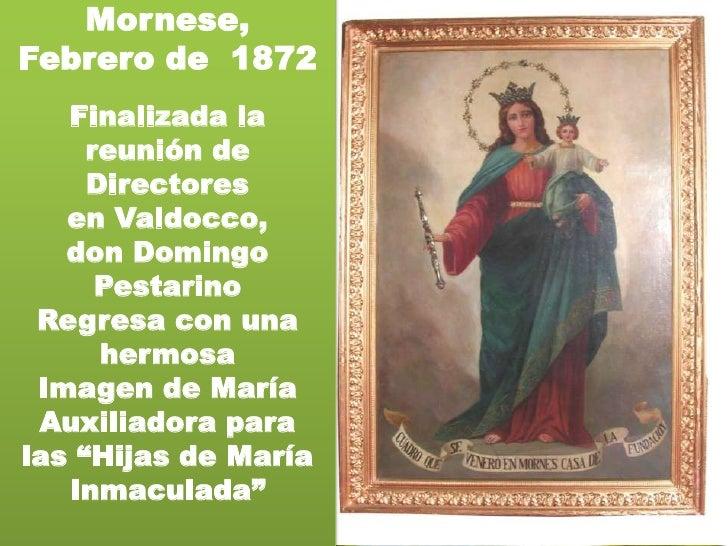 Mornese, <br />Febrero de  1872<br />Finalizada la reunión de Directores<br />en Valdocco, <br />don Domingo Pestarino<br ...