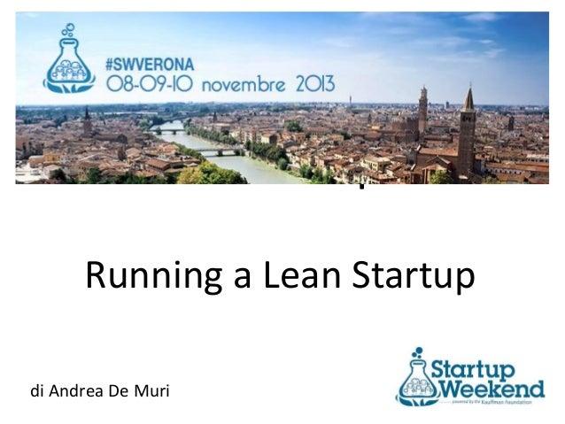 Lean Startup  Running a Lean Startup di Andrea De Muri